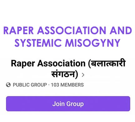 Raper Association and Systemic Misogyny
